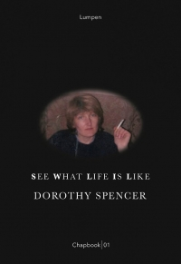 See what life is like: an interview with Dorothy Spencer